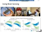 using brain sensing