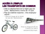 acc s l emploi les transports en commun