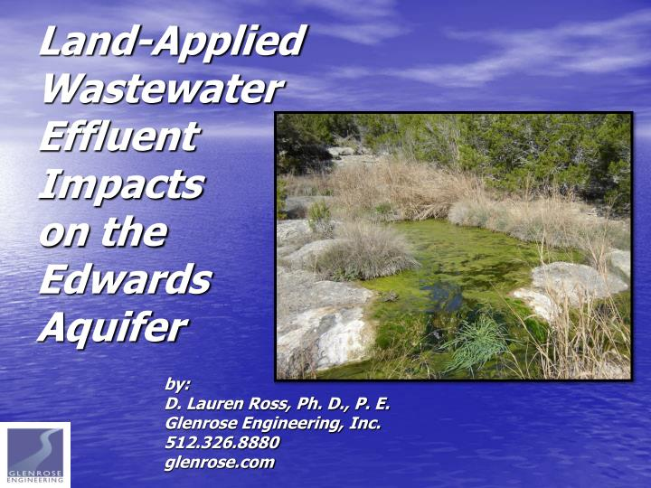 land applied wastewater effluent impacts on the edwards aquifer n.