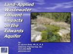 land applied wastewater effluent impacts on the edwards aquifer