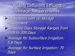 widely different effluent storage requirements