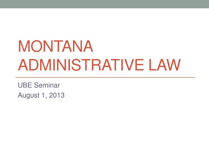 montana administrative law n.