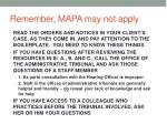 remember mapa may not apply