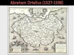 abraham ortelius 1527 1598