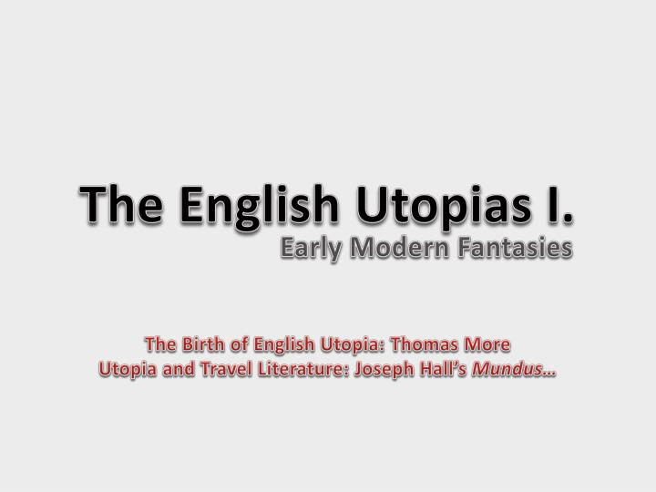 the english utopias i n.