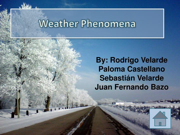 weather phenomena n.