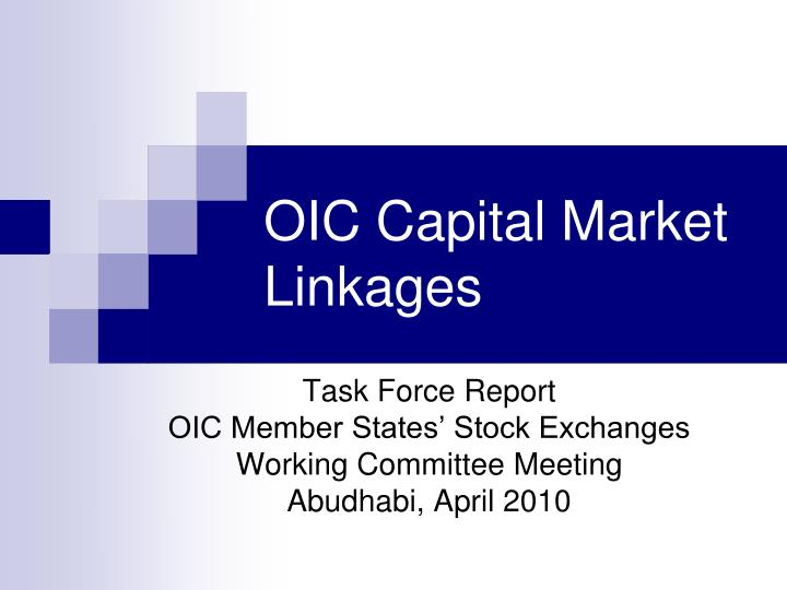 oic capital market linkages n.