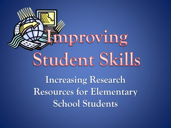 increasing research resources for elementary school students n.