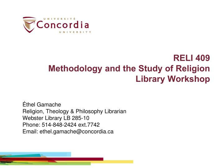 reli 409 methodology and the study of religion library workshop n.