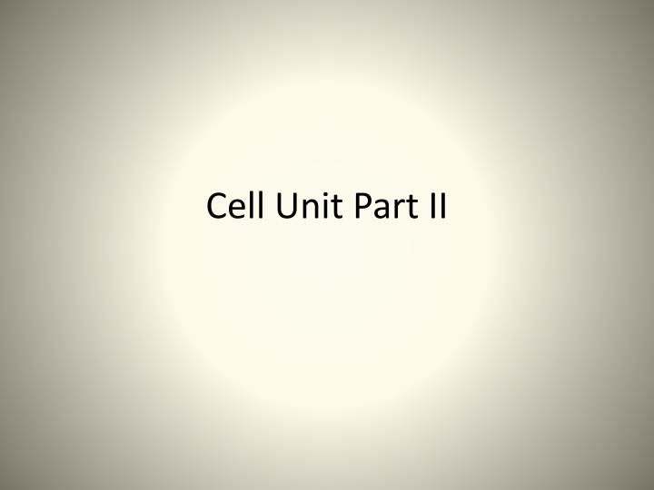 cell unit part ii n.