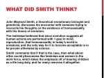 what did smith think