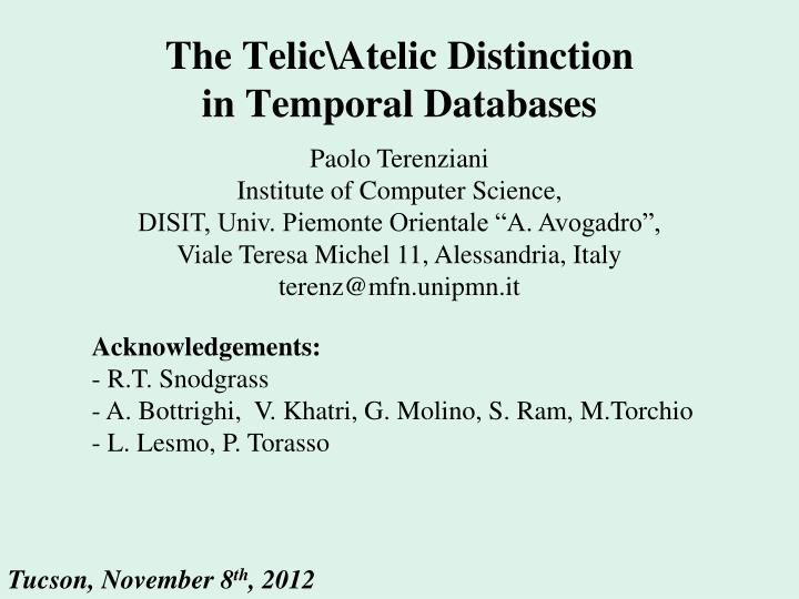 the telic atelic distinction in temporal databases n.