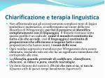 chiarificazione e terapia linguistica