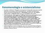 fenomenologia e esistenzialismo