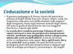 l educazione e la societ