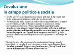 l evoluzione in campo politico e sociale