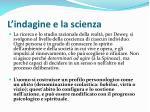 l indagine e la scienza