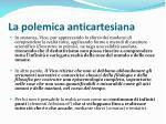 la polemica anticartesiana