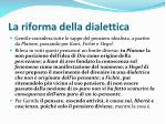 la riforma della dialettica