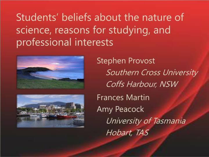 students beliefs about the nature of science reasons for studying and professional interests n.