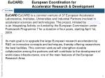 eucard european coordination for accelerator research development