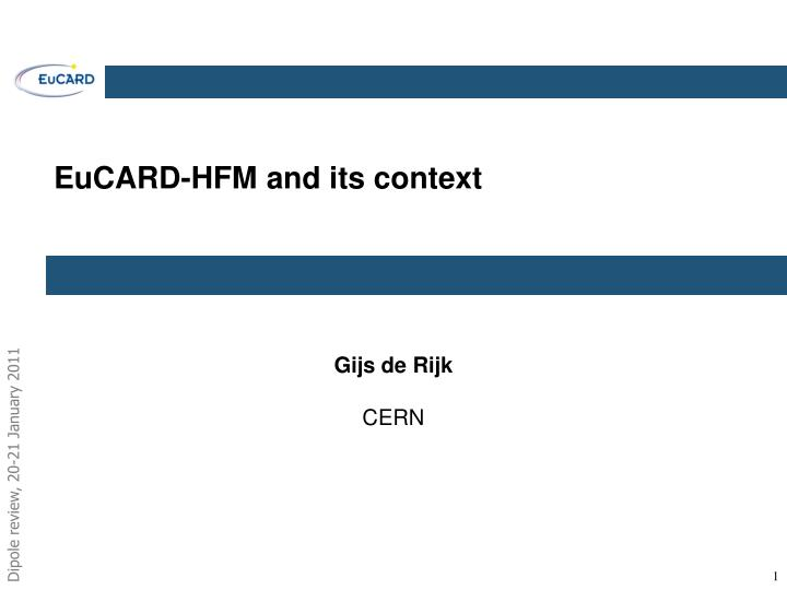 eucard hfm and its context n.