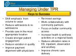 managing under tpr