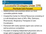 successful strategies under tpr