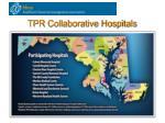 tpr collaborative hospitals