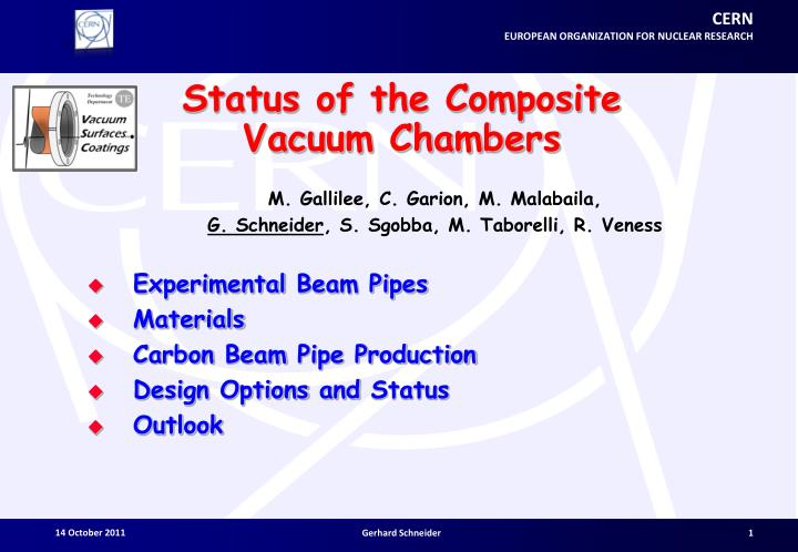 status of the composite vacuum chambers n.