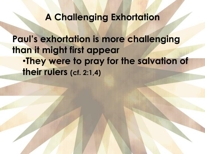 A Challenging Exhortation