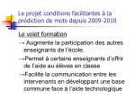 le projet conditions facilitantes la pr diction de mots depuis 2009 2010