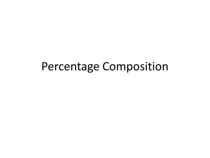 percentage composition n.