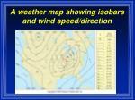 a weather map showing isobars and wind speed direction