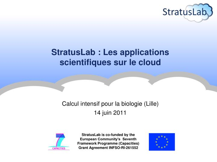 stratuslab les applications scientifiques sur le cloud n.