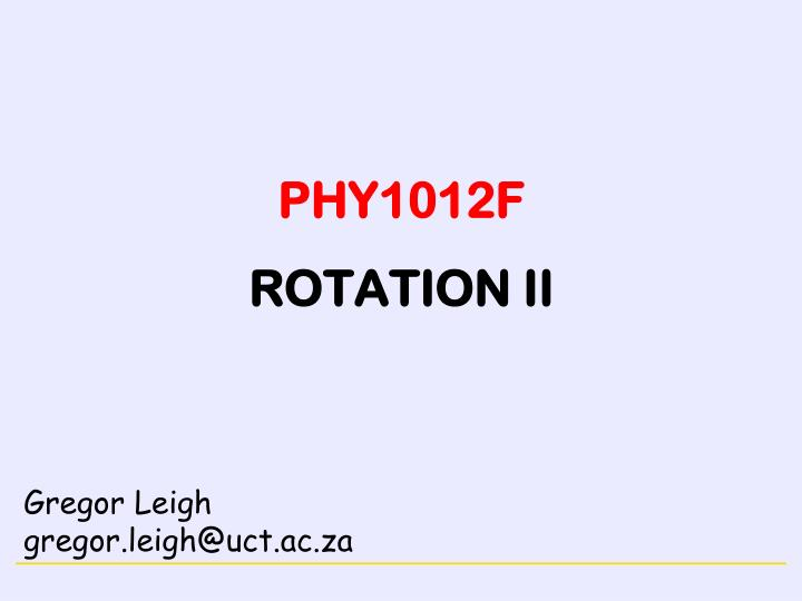 phy1012f rotation ii n.