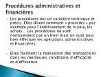 proc dures administratives et financi res