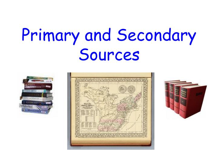 primary and secondary sources n.