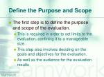 define the purpose and scope