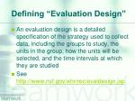defining evaluation design