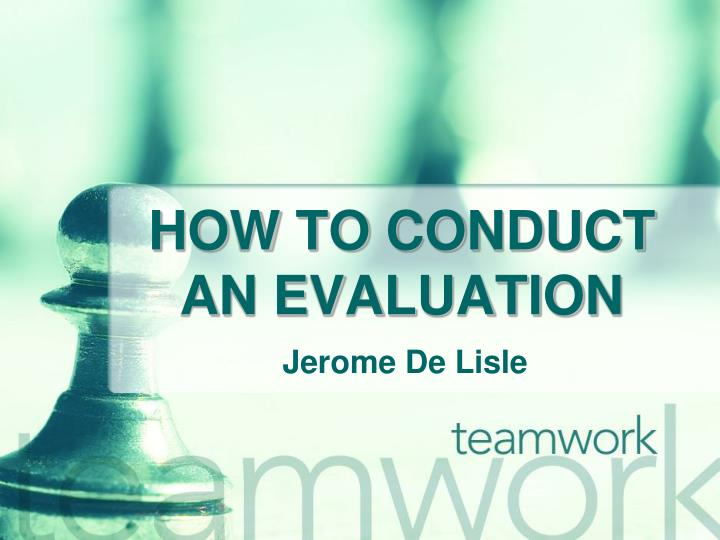 how to conduct an evaluation n.