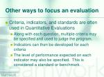 other ways to focus an evaluation