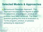 selected models approaches