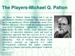 the players michael q patton