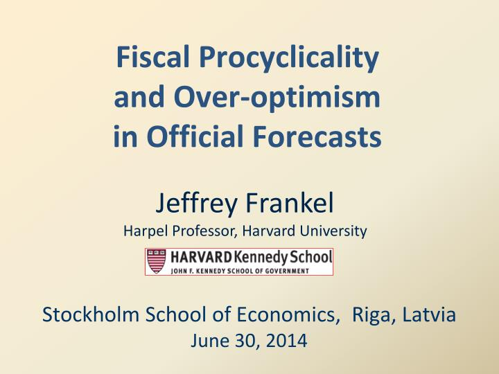 fiscal procyclicality and over optimism in official forecasts n.