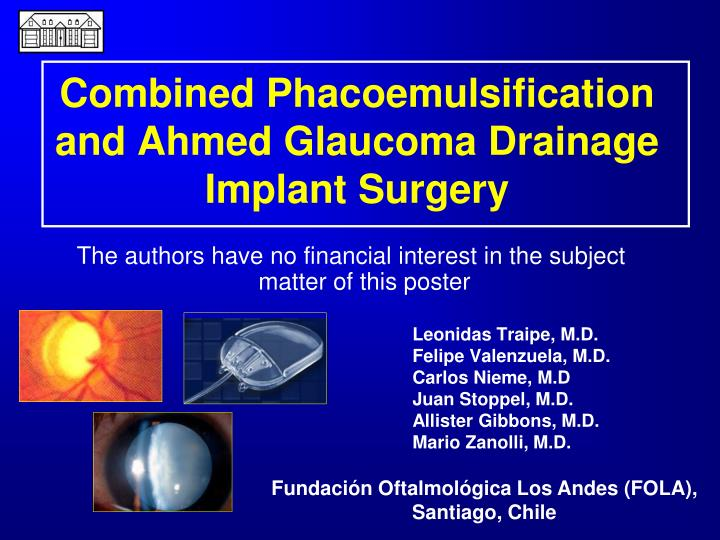 combined phacoemulsification and ahmed glaucoma drainage implant surgery n.