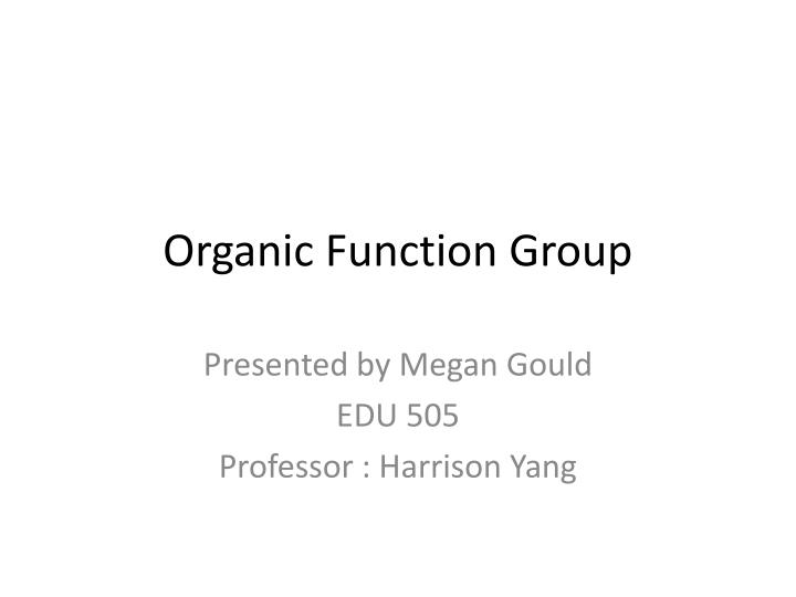 organic function group n.