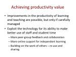achieving productivity value