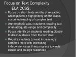 focus on text complexity ela ccss