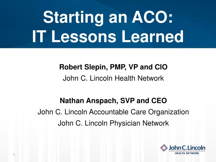 starting an aco it lessons learned n.